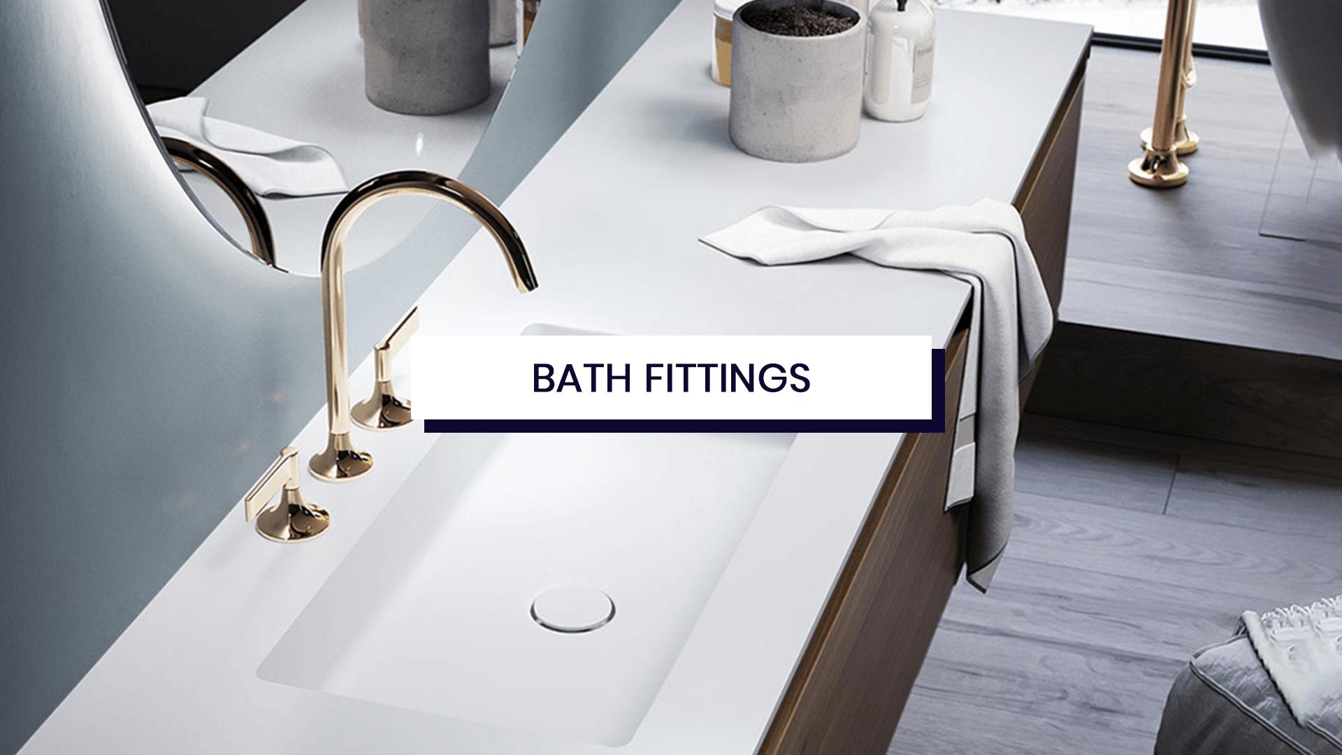 New Arrival – Bath Fittings